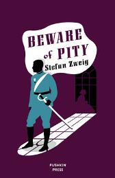 Beware of Pity - Stefan Zweig Anthea Bell