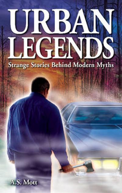 Urban Legends - A.S. Mott