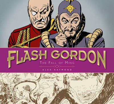 The Complete Flash Gordon Library - The Fall of Ming (Vol 3) - Alex Raymond