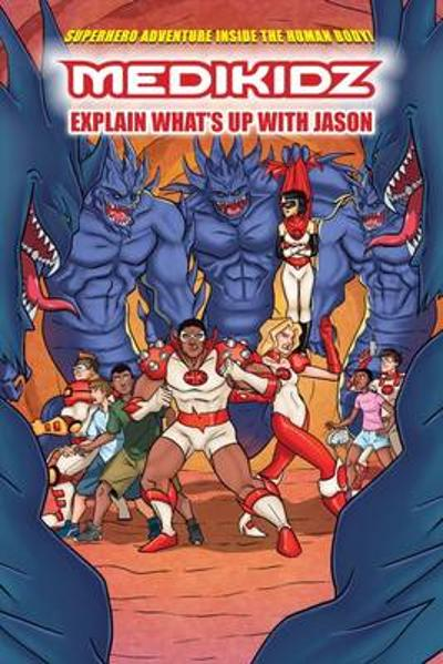 What's Up with Jason? Medikidz Explain HIV - Dr. Kim Chilman-Blair