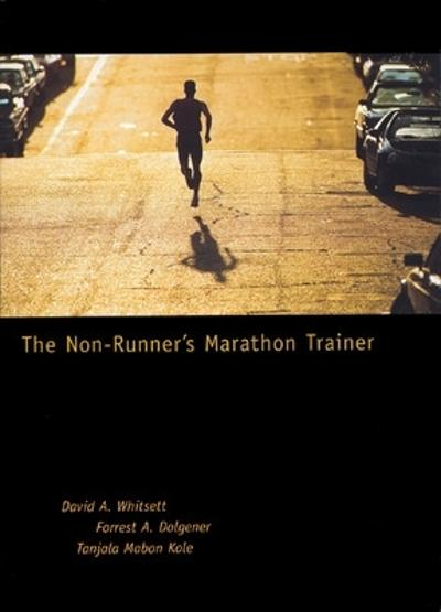 The Non-Runner's Marathon Trainer - David A. Whitsett
