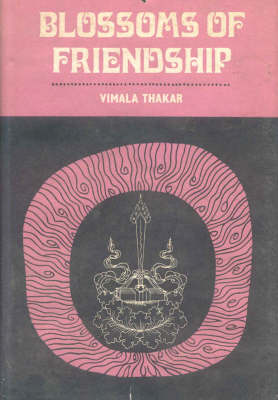 Blossoms of Friendship - Vimala Thakar