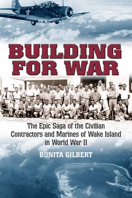 Building for War - Gilbert, Bonita L.