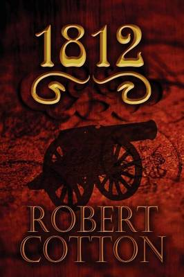 1812 - Robert Cotton