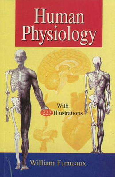 Human Physiology - William Furneaux