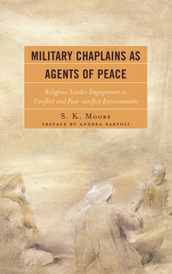 Military Chaplains as Agents of Peace - Moore, S. K.