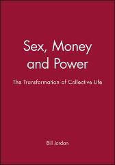 Sex, Money and Power - Bill Jordan