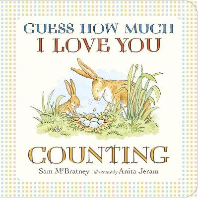 Guess How Much I Love You: Counting - Sam McBratney
