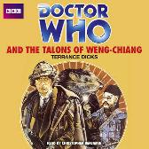 Doctor Who And The Talons Of Weng-Chiang - Terrance Dicks Christopher Benjamin
