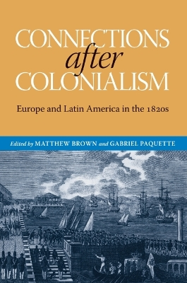 Connections After Colonialism - Matthew Brown