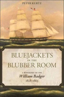 Bluejackets in the Blubber Room - Kurtz, Peter