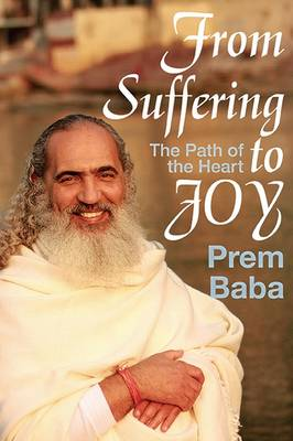 From Suffering to Joy - Baba, Prem