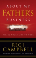 About My Father's Business - Regi Campbell