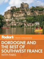 Fodor's Dordogne & the Best of Southwest France - Fodor's