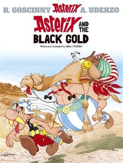 Asterix: Asterix and the Black Gold - Albert Uderzo