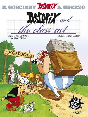 Asterix: Asterix and the Class Act - Rene Goscinny