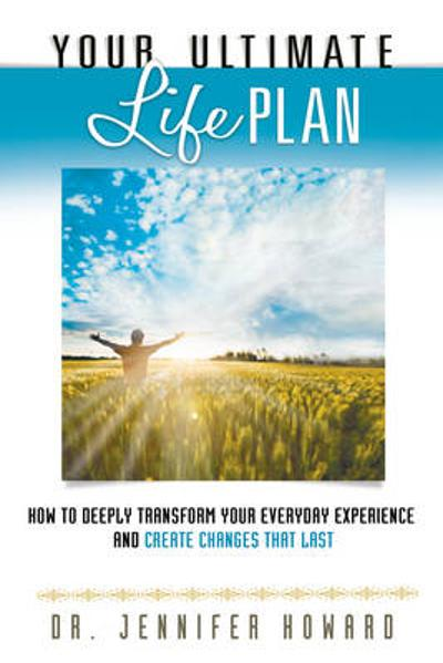 Your Ultimate Life Plan - Jennifer Howard