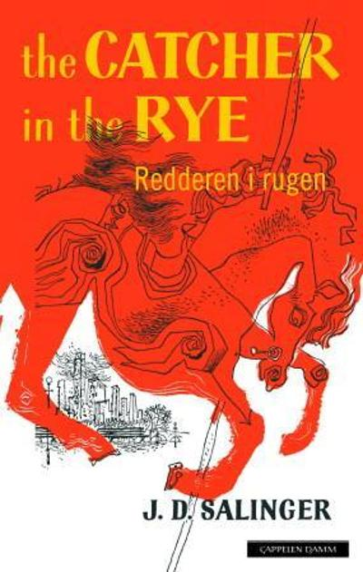 Redderen i rugen = The catcher in the rye - J.D. Salinger