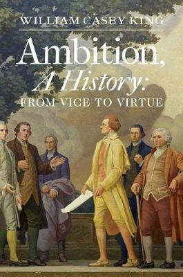 Ambition, a History - William King