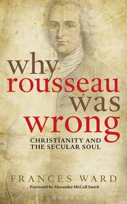 Why Rousseau Was Wrong - Frances Ward