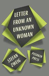 Letter from an Unknown Woman and Other Stories - Stefan Zweig Anthea Bell