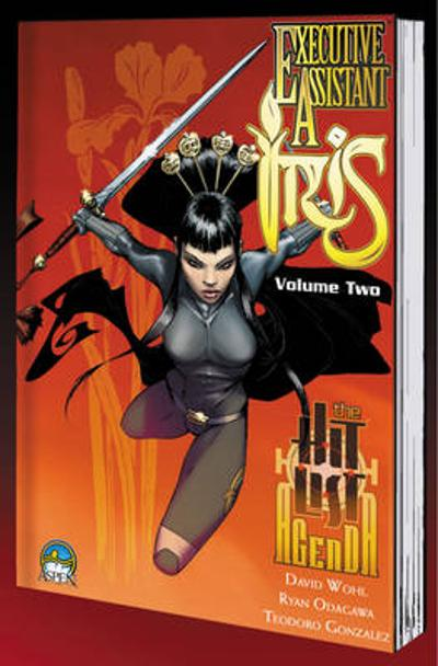 Executive Assistant: Iris Volume 2 - David Wohl