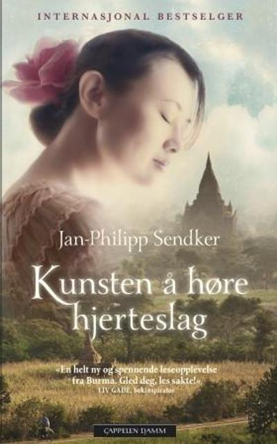Kunsten å høre hjerteslag - Jan-Philipp Sendker