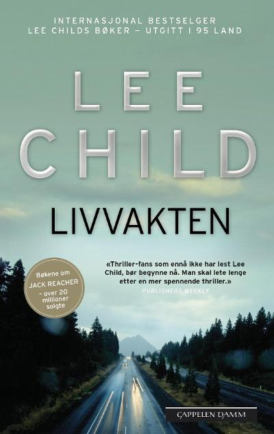 Livvakten - Lee Child