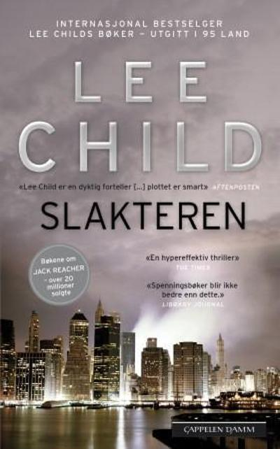 Slakteren - Lee Child