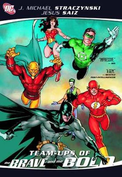 Team-Ups Of The Brave And The Bold - J. Michael Straczynski