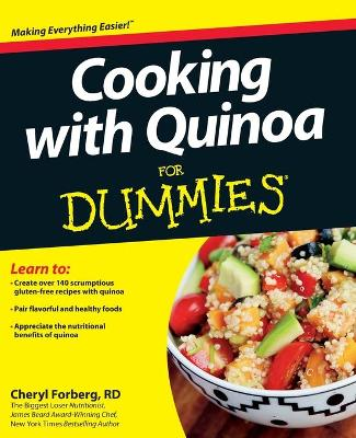Cooking with Quinoa For Dummies - Cheryl Forberg