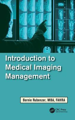 Introduction to Medical Imaging Management - Rubenzer, Bernard