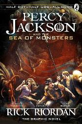 Percy Jackson and the Sea of Monsters: The Graphic Novel (Book 2) - Rick Riordan