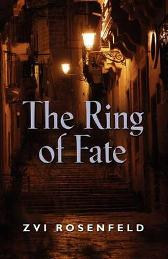 The Ring of Fate - Zvi Rosenfeld