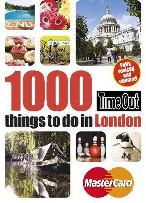 Time Out 1000 Things to Do in London - Time Out Guides Ltd