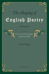 The Shaping of English Poetry- Volume II - Gerald Morgan