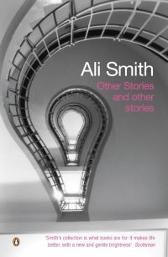 Other Stories and Other Stories - Ali Smith