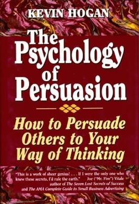 The Psychology of Persuasion - Kevin Hogan
