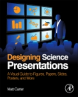 Designing Science Presentations - Matt Carter