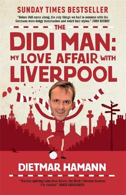 The Didi Man - Dietmar Hamann