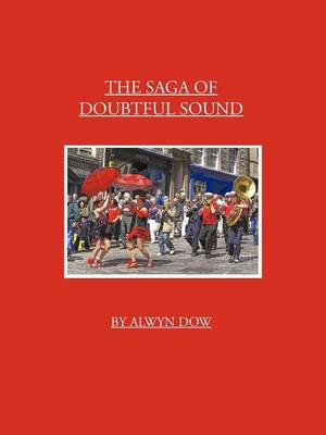 The Saga of Doubtful Sound - Alwyn Dow