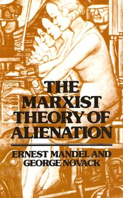 The Marxist Theory of Alienation - Ernest Mandel
