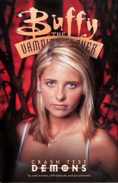 Buffy The Vampire Slayer: Crash Test Demons - Andi Watson