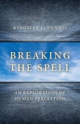 Breaking the Spell -