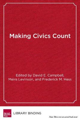 Making Civics Count - David E. Campbell