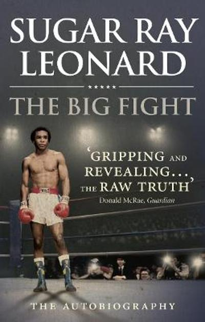 The Big Fight - Sugar Ray Leonard