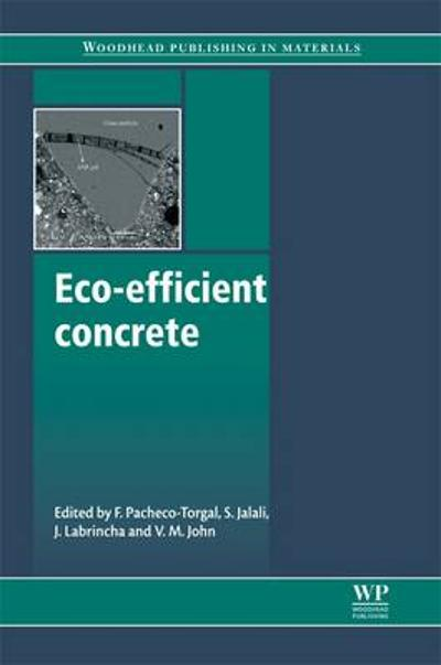 Eco-Efficient Concrete - Fernando Pacheco-Torgal