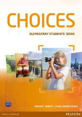 Choices Elementary Students' Book & MyLab PIN Code Pack - Michael Harris Anna Sikorzynska