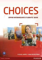 Choices Upper Intermediate Students' Book & MyLab PIN Code Pack - Michael Harris Anna Sikorzynska