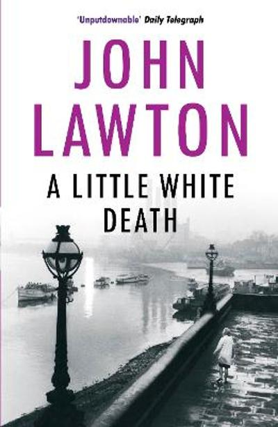 A Little White Death - John Lawton